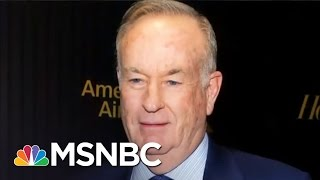 Bill O'Reilly Loses Major Advertiser After Reports Of Harassment | The Last Word | MSNBC