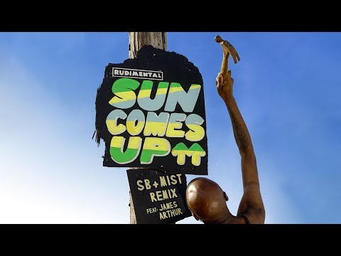 Rudimental - Sun Comes Up feat. James Arthur [Steel Banglez ft Mist Remix]