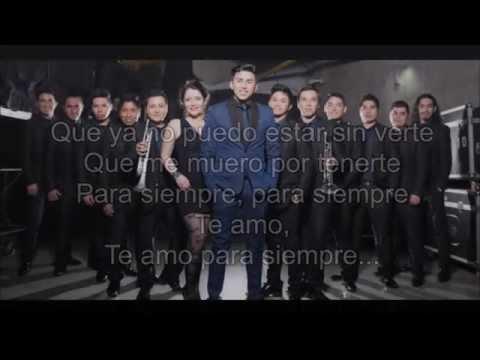 Noche de Brujas - Te Amo Para Siempre Letra/Lyrics