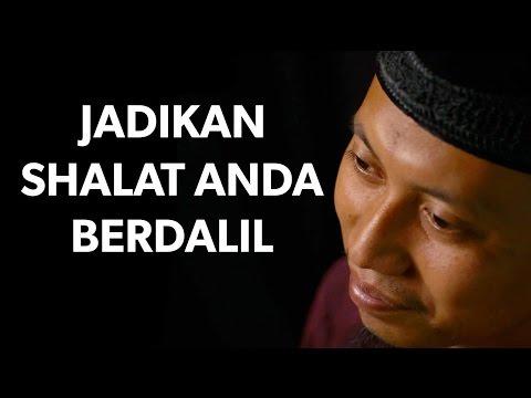 Cambuk Hati - Jadikan Shalat Anda Berdalil - Ustadz Ammi Nur Baits