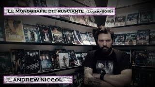 Le Monografie Di Frusciante: Andrew Niccol (Luglio 2018)