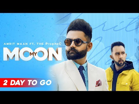 Download Lagu  My Moon 2 Days To Go | Amrit Maan Ft. The PropheC | Tru Makers | Planet Recordz Mp3 Free