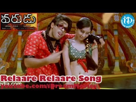 Varudu Movie Songs - Relaare Relaare Song - Allu Arjun - Bhanusri Mehra - Arya video