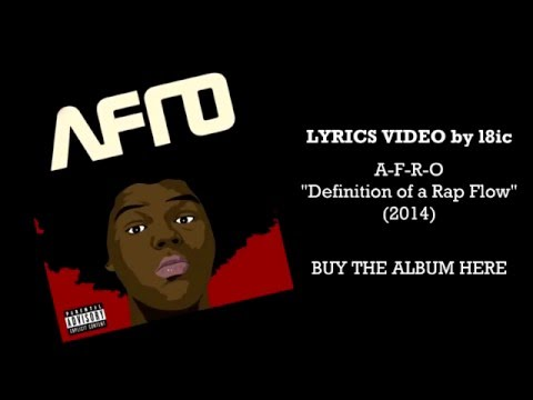 A-F-R-O - Definition of a Rap Flow [LYRICS]