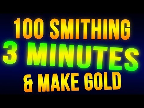 Skyrim Level 100 Smithing in 3 Minutes + Make Money FAST!