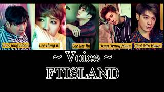 (Vostfr ) FT island -  Voice [Eng / Roma] (Album  OVER 10 YEARS)