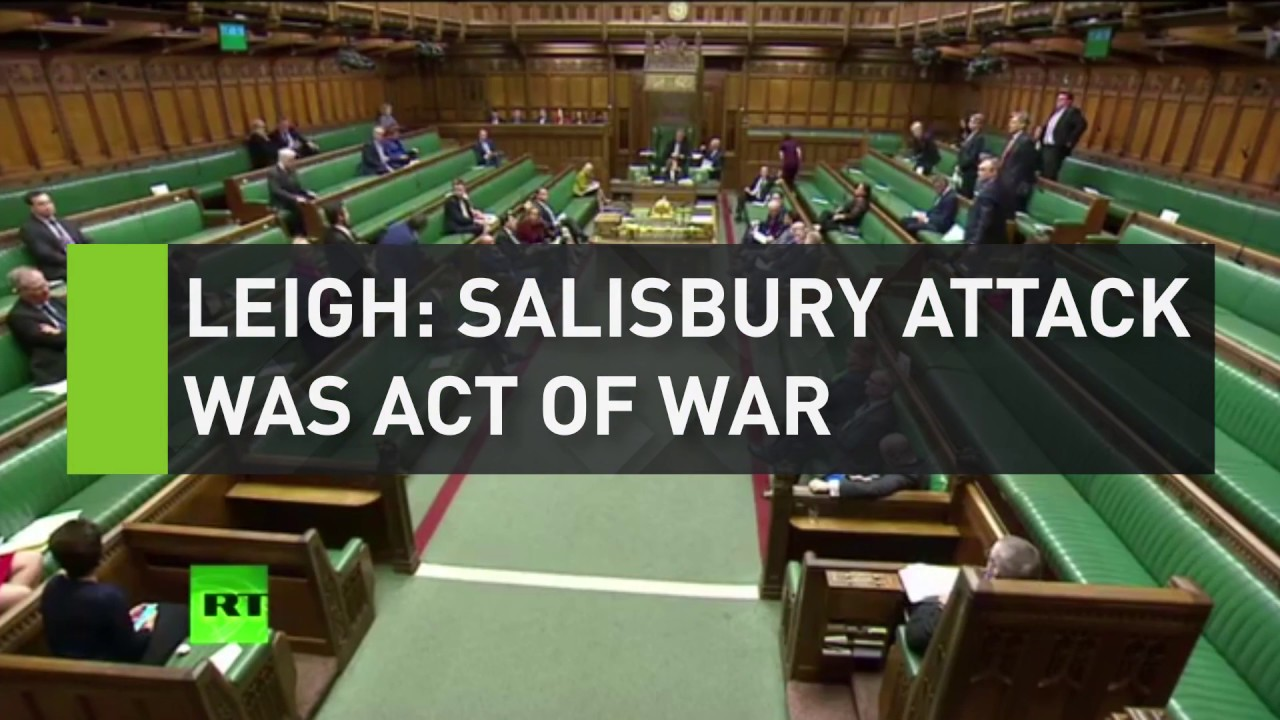 Leigh: Salisbury attack was act of war
