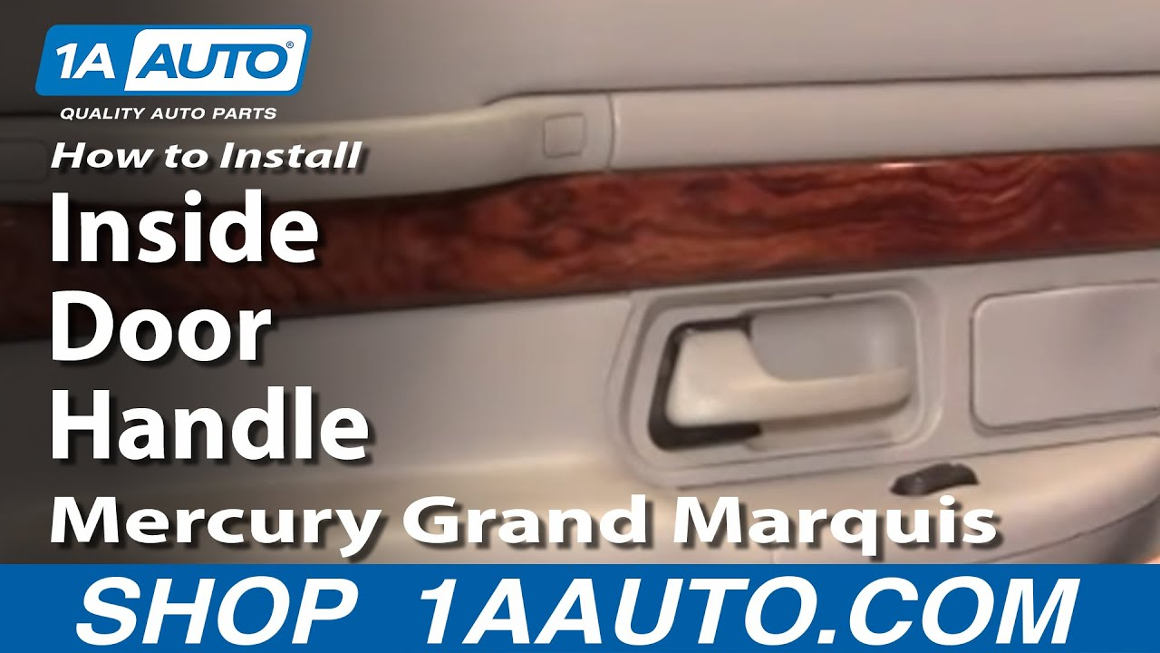 How To Install Replace Rear Inside Door Handle Mercury Grand Marquis 98 02 1A