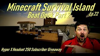 Minecraft Survival Island Ep.22 Boat Dock Part 2 Family Gaming
