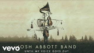 Josh Abbott Band Kinda Missing You