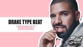 Drake Type Beat - Mumbai (FREE DOWNLOAD) SilinsBeats