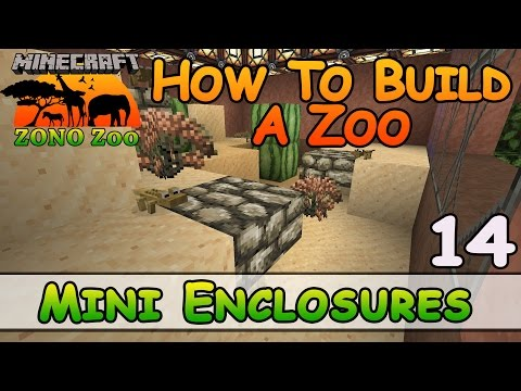 Zoo In Minecraft :: Mini Enclosures :: How To Build :: E14 :: Z One N Only