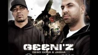 Deso Dogg und Jasha  Das Leben