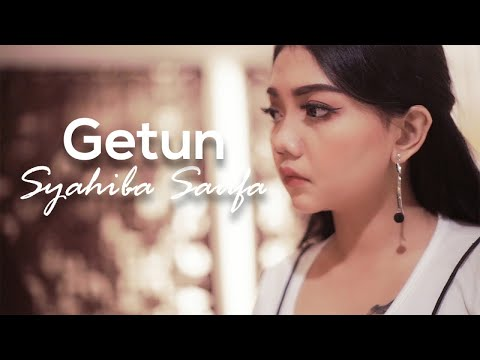 Download Syahiba Saufa - Getun    Mp4 baru