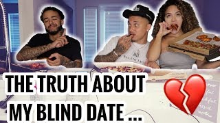 THE TRUTH ABOUT MY BLIND DATE ... *EXPOSED*