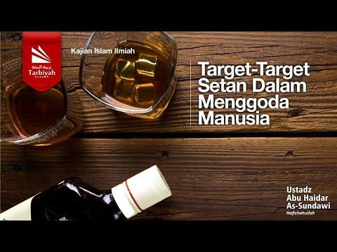 Ceramah Agama Islam Target-target Setan Dalam Menggoda Manusia - Ustadz Abu Haidar Assundawy