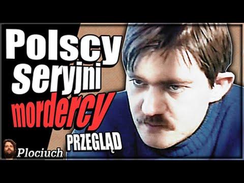 Plociuch #329 - Polscy SERYJNI MORDERCY - Przegląd