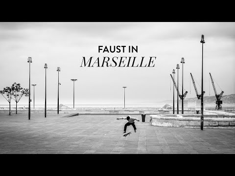 FAUST IN MARSEILLE