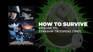 How to Survive: Starship Troopers (1997)