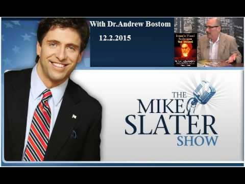 The Mike Slater Show  with Dr Andrew Bostom  AM 760 KFMB