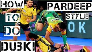 HOW TO DO DUBKI LIKE PARDEEP NARWAL