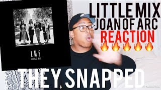 Little Mix - Joan of Arc | REACTION!!