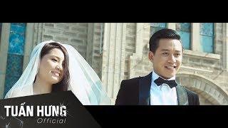 Nắm Lấy Tay Anh - Tuấn Hưng [MV Official]