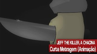 ANIMAMEDO: JEFF THE KILLER, A CHACINA (CURTA METRAGEM)