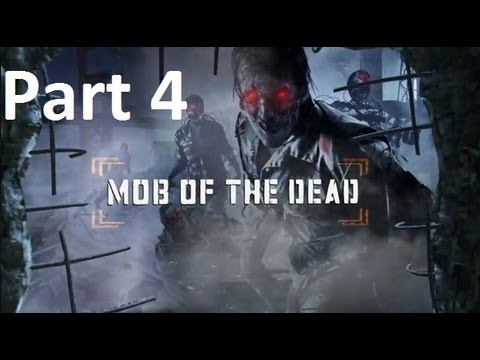 Mob Of The Dead (PS3) - Part 4 (Black Ops 2) HD Gameplay
