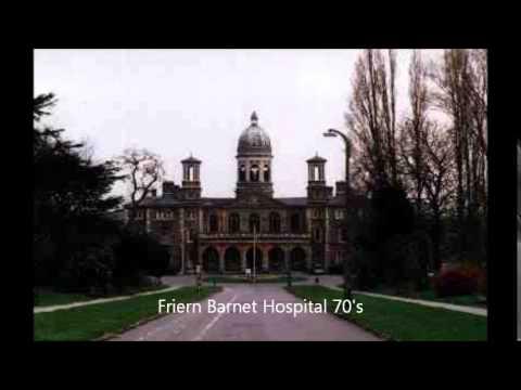 FRIERN BARNET HOSPITAL 142 YEARS OF CARING - YouTube