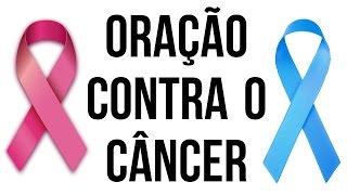 Oração contra o câncer