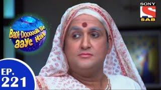 Badi Door Se Aaye Hain - बड़ी दूर से आये है - Episode 221 - 14th April 2015