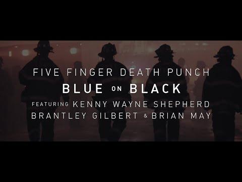 Five Finger Death Punch - Blue On Black (feat. Kenny Wayne Shepherd, Brantley Gilbert & Brian May)