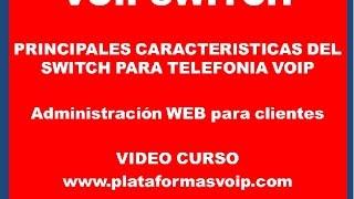 Manual VOIPSWITCH - www.plataformasvoip.com - Administracion WEB parte 2 PBX