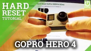 How to Hard Reset GoPro HERO 4 Silver - GoPro Factory Reset