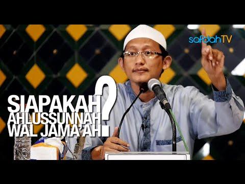Kajian Islam: Siapakah Ahlussunnah Wal Jamaah - Ustadz Badru Salam, Lc