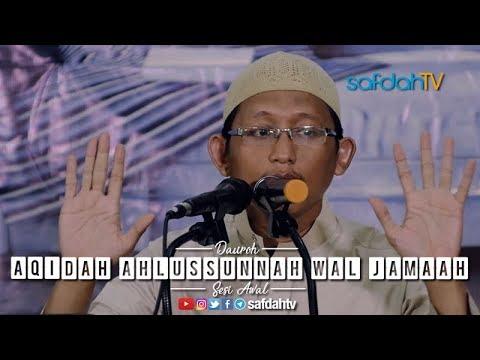 Daurah Aqidah Ahlussunnah Wal Jama'ah Sesi Awal - Ustadz Badru Salam, Lc