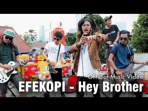 EFEKOPI - Hey Brother (Official Music Video)