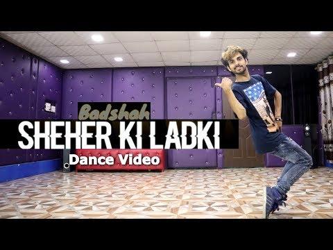 Download Lagu  Sheher ki Ladki Song Dance    Badshah   Cover by Ajay Poptron Mp3 Free