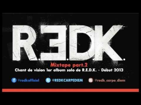 """R.E.D.K. -MIXTAPE PART 2- mixée par dj Sya Styles (1er album solo """"chant de vision"""" début 2013)"""