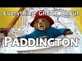 Everything GREAT About Paddington!