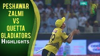 Match 21: Peshawar Zalmi vs Quetta Gladiators - Highlights