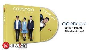 Download Lagu Cassandra - Jadilah Pacarku (Official Audio Lyric) Gratis STAFABAND