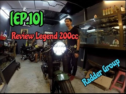 [EP.10] GPX Legend 200cc ของสมาชิกกลุ่มแรด + BNV Custom