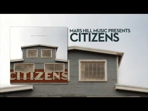 Citizens - Praise To The Lord
