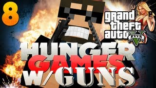 Minecraft Hunger Games with GUNS 8!! GRAND THEFT AUTO 5!!