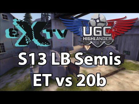eXtv Live: UGC S13 LB Semis- ET vs 20b
