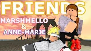 FRIENDS - Marshmello & Anne-Marie | Roblox Music Video