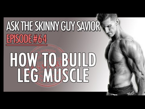 How To Build Leg Muscle - Got Chicken Legs? Discover How To Build Leg Muscle Fast!