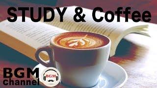 Coffee Music For Study - Relaxing Jazz & Bossa Nova Music
